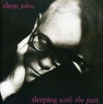 Elton John - Sleeping with the Past (1989)