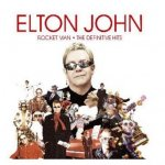 Elton John - Rocket Man: The Definitive Hits (2007)