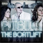 Pitbull - The Boatlift (2007)