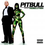Pitbull - Rebelution (2009)