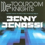 Benny Benassi - Toolroom Knights vol. 7: Mixed By Benny Benassi (2009)