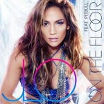 Jennifer Lopez - On the Floor (Remixes) ( Pitbull) (2011)
