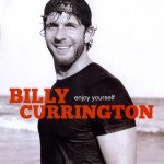 Billy Currington - Enjoy Yourself (2010)