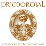 Primordial - Redemption At The Puritan's Hand (2011)